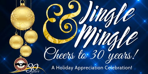 Jingle & Mingle - Cheers To 30 Years