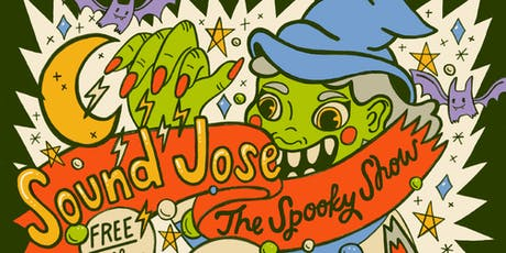 Sound Jose: Spooky Show tickets
