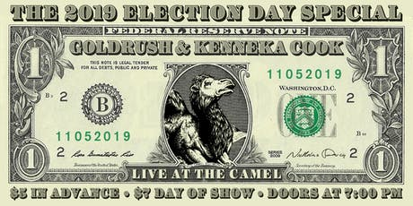Election Night Special with Goldrush and Kenneka Cook tickets