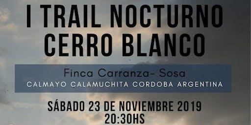 I TRAIL NOCTURNO CERRO BLANCO