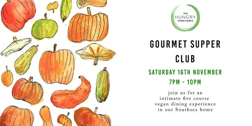 Gourmet Vegan Supper Club - November 16th