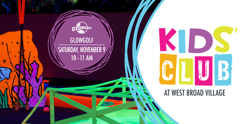 Kids' Club at West Broad Village – GlowGolf