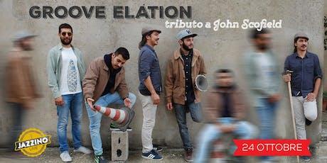 Groove Elation - Tributo a John Scofield - Live at Jazzino biglietti