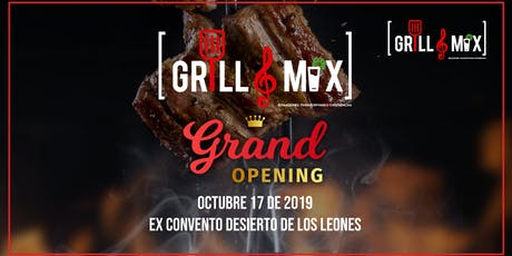 Grill Mix Grand Opening entradas