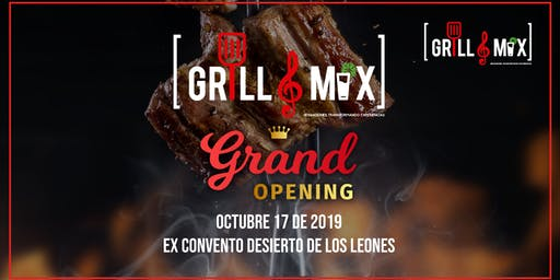 Grill Mix Grand Opening