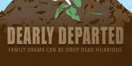 Dearly Departed-Dinner Theatre