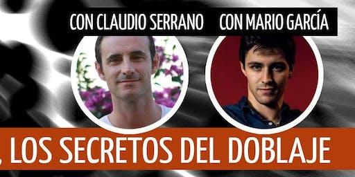 Claudio Serrano y Mario García y los Secretos del Doblaje