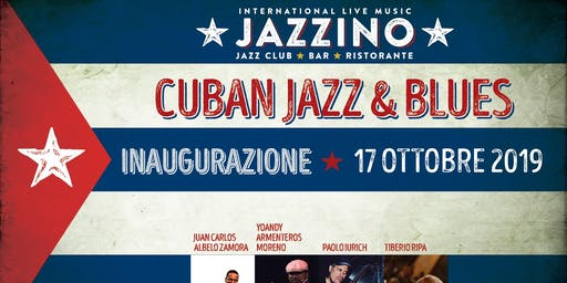 Inaugurazione 2019/20 - Cuban Jazz & Blues - Live at Jazzino