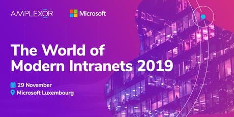 The World of Modern Intranets 2019 Luxembourg billets