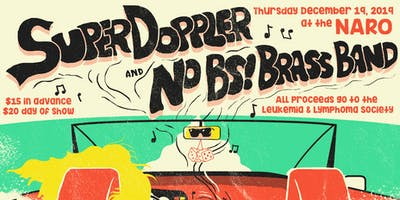 LLS Benefit feat. Super Doppler, No BS! Brass Band at the NARO