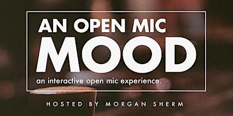 An Open Mic MOOD tickets