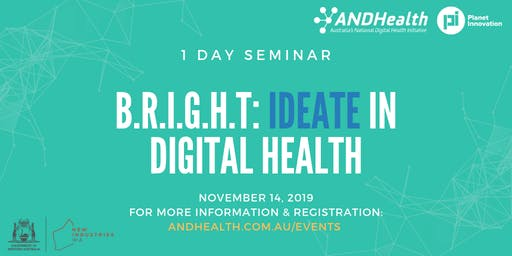 Western Australia B.R.I.G.H.T: Ideate in Digital Health | 1 Day Seminar