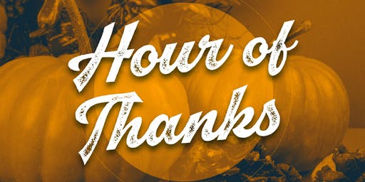 Hour of Thanks