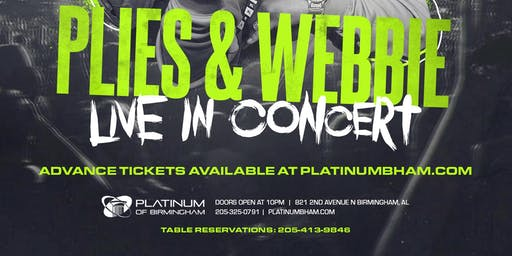 PLIES and WEBBIE Live In Concert Magic City Classic Weekend