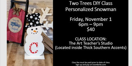 Two Trees DIY Class:  Personalized Snowman tickets