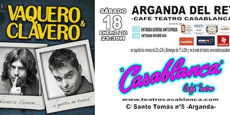 JJ VAQUERO Y ALEX CLAVERO en Teatro Casablanca entradas