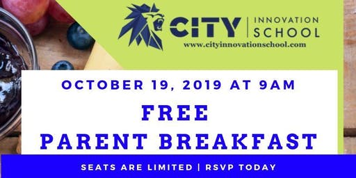 City Innovation Annual Parent Breakfast