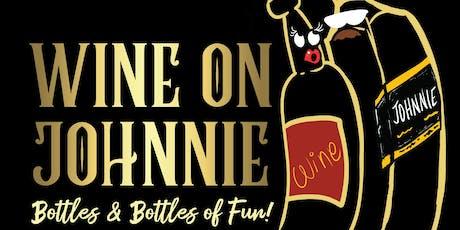 WINE ON JOHNNIE tickets