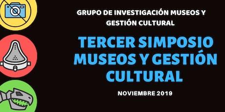 Tercer Simposio Museos y Gestión Cultural boletos