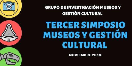 Tercer Simposio Museos y Gestión Cultural