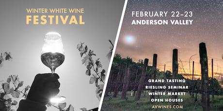 Anderson Valley Winter White Wine Festival tickets