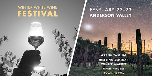 Anderson Valley Winter White Wine Festival