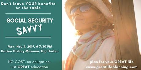 Social Security Savvy: Gig Harbor tickets