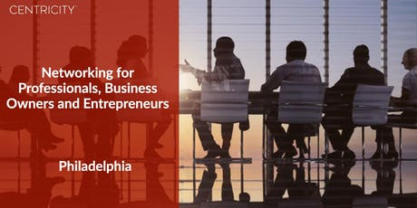 Business Networking  - Philadelphia Professionals  - Networking Group tickets
