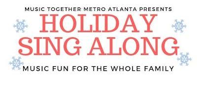Family Fun Holiday Sing Along!