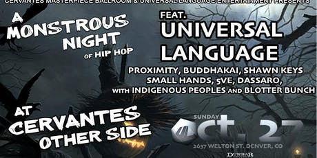 Universal Language w/ Indigenous Peoples and Blotter Bunch tickets