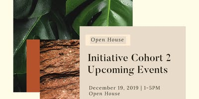 The Initiative Cohort #2 Open House