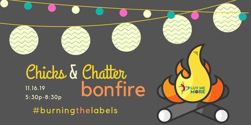 Chicks & Chatter Bonfire