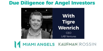 Due Diligence for Angels | Investor Education Series