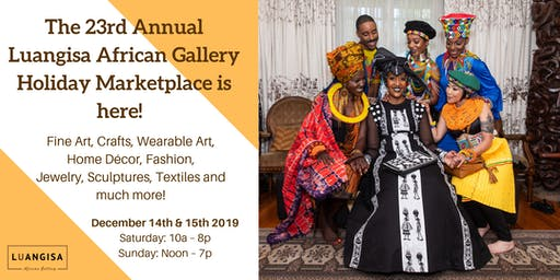 Luangisa African Gallery 23rd Annual Holiday Marketplace