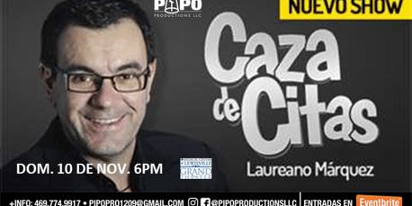 LAUREANO MARQUEZ - CAZA DE CITAS