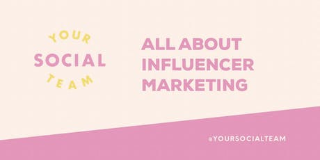 All About Influencer Marketing (in person) tickets