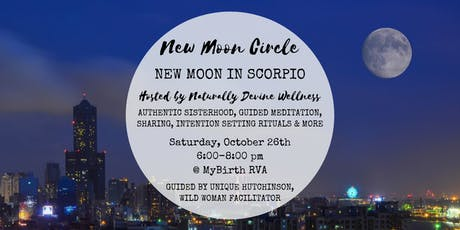 New Moon Circle RVA - October New Moon in Scorpio tickets