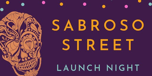 Sabroso Street Restaurant Launch