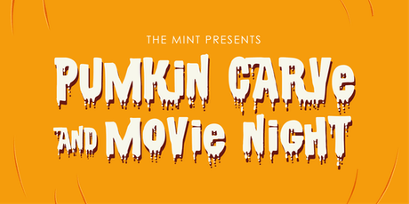 The Mint's Pumpkin Carve and Movie Night! tickets