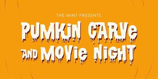 The Mint's Pumpkin Carve and Movie Night!