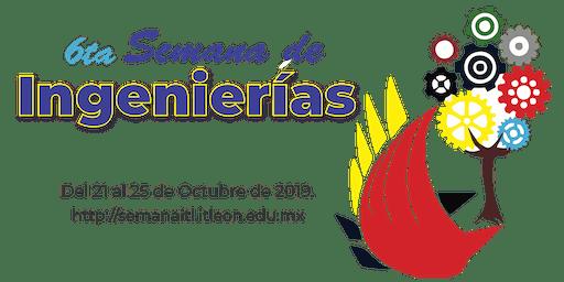 Inauguración de la 6ta Semana de Ingenierías del TecNM en León