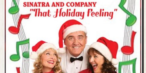 THAT HOLIDAY FEELING:  Sinatra and Company