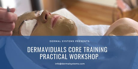 Dermaviduals Core Training - Practical Workshop tickets