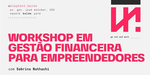 Workshop em Gestão Financeira para Empreendedores