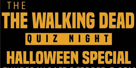 'The Walking Dead' Quiz Night - Halloween Special tickets