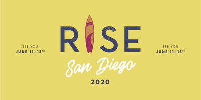 RISE Weekend San Diego June 11th-13th, 2020