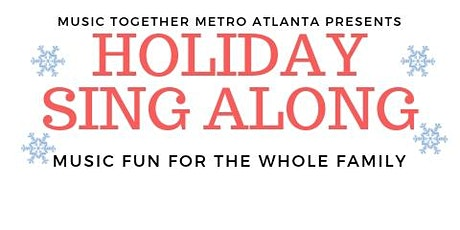 Family Fun Holiday Sing Along! tickets