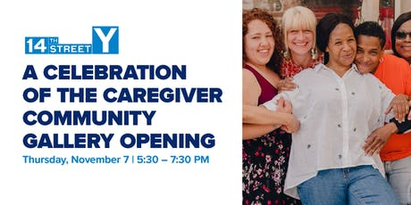 A Celebration of the Caregiver Community Gallery Opening tickets