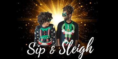 Sip & Sleigh Ugly Christmas Sweater Party tickets