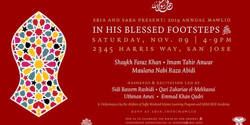 In His Blessed Footsteps (SBIA Annual Mawlid)